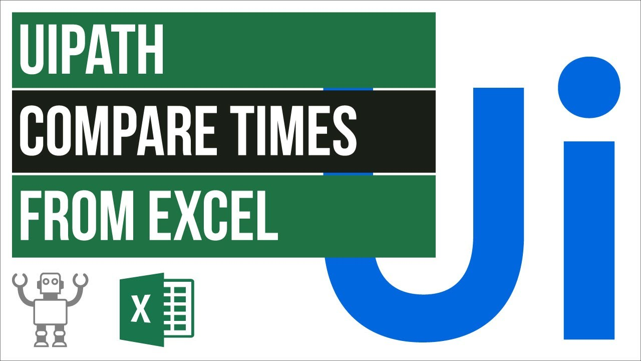 Read more about the article How to compare Times from Excel in UiPath