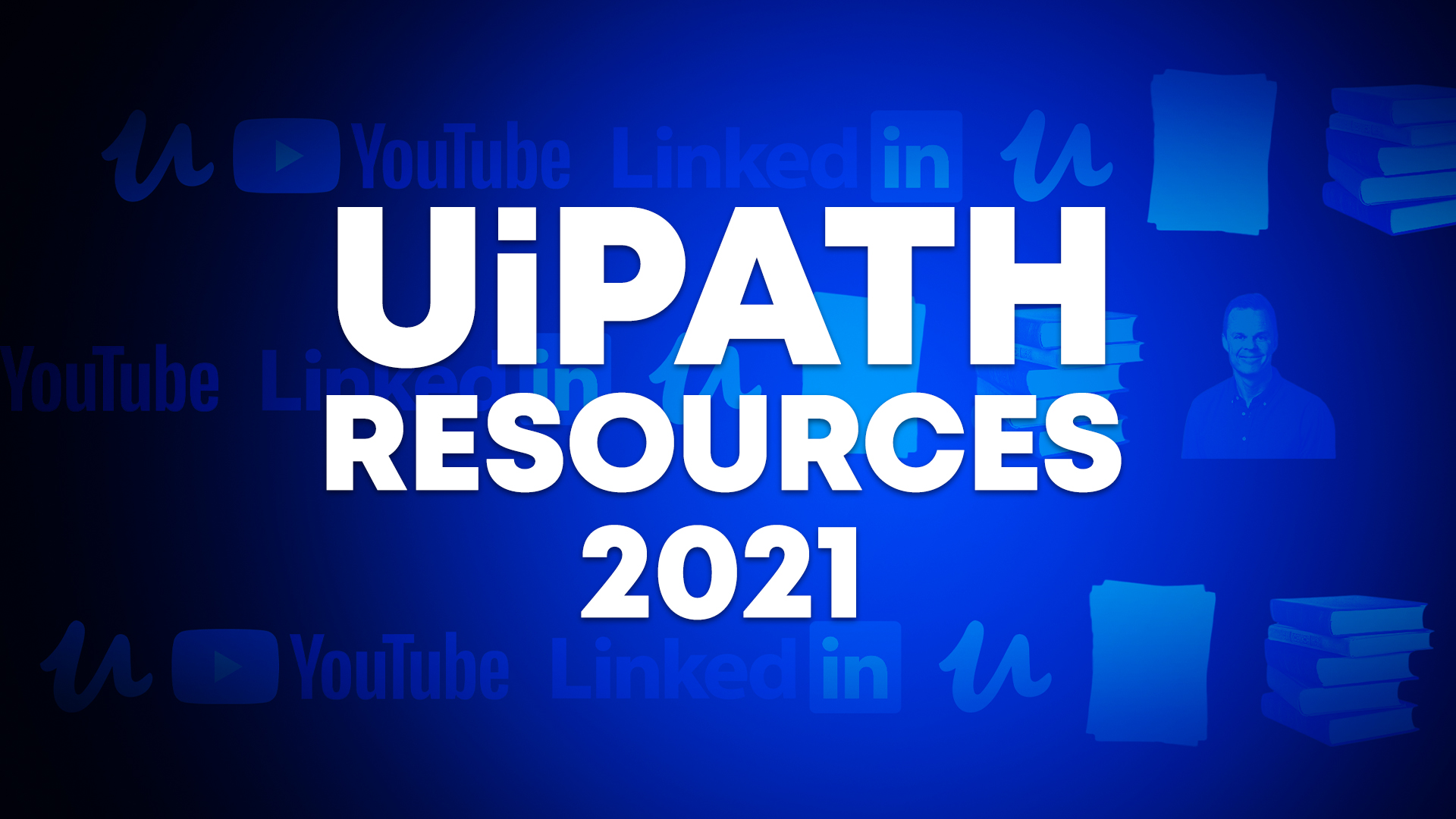Read more about the article The Best UiPath Resources 2021